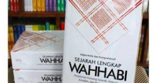 Wahhabi, Wahhabisme, dan Rahasia di Baliknya