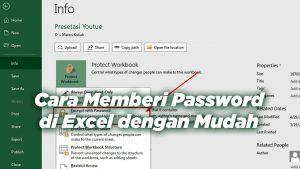 Cara Memberi Password di Excel dengan Mudah