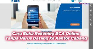 Cara Buka Rekening BCA Online Tanpa Harus Datang ke Kantor Cabang
